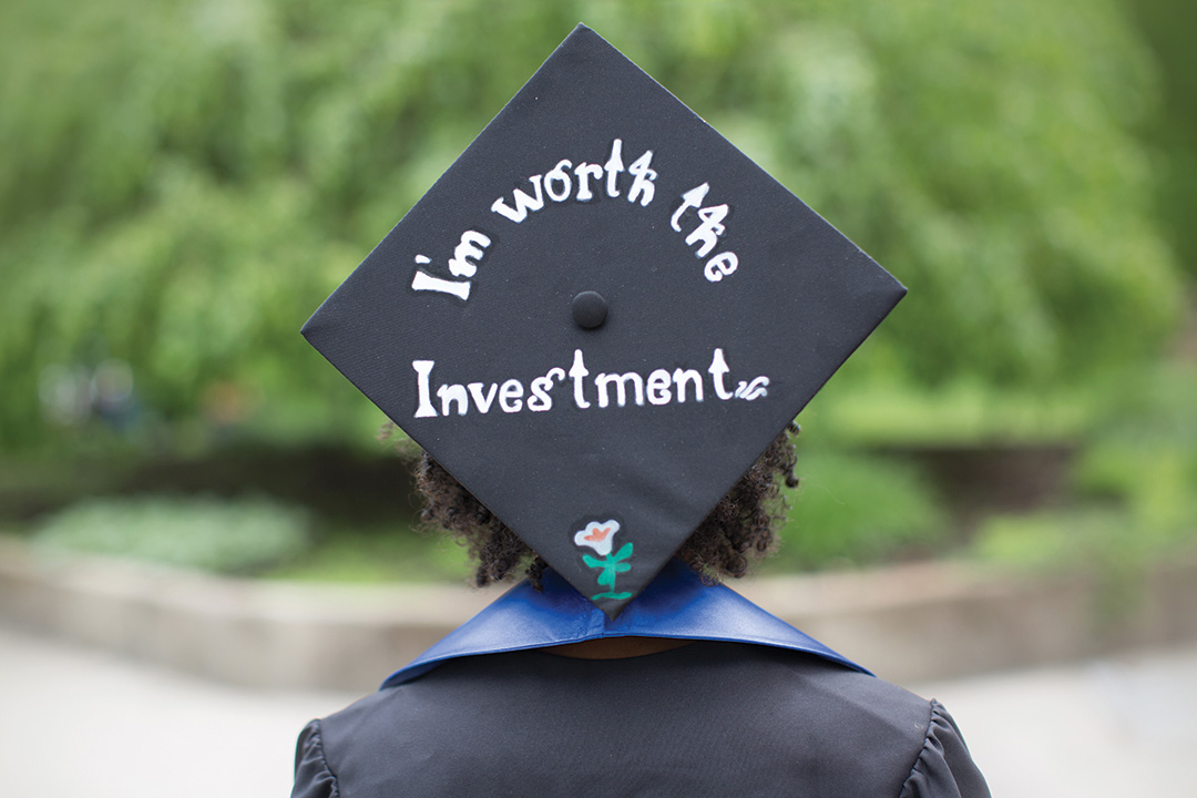 "Graduation cap with ""I'm worth the investment"""